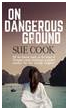 On Dangerous Ground by Sue Cook eBook for Kindle